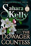 The Dowager Countess (The Saga of Wolfbridge Manor Book 2) by Sahara Kelly