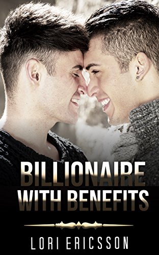 gay-romance-billionaire-with-benefits-m-m-straight-to-gay-first-time-romance-collection-romance-coll