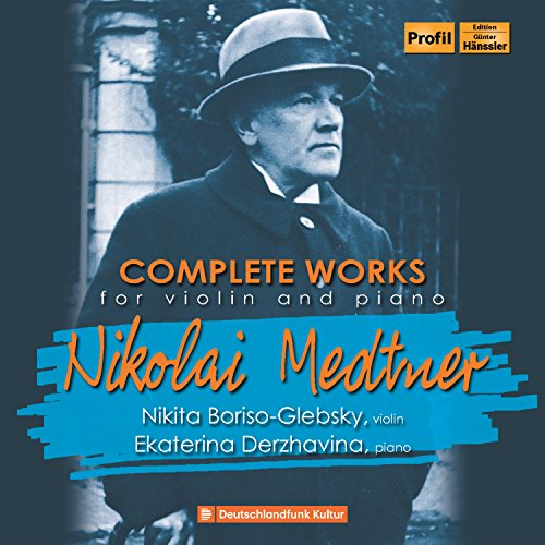 Medtner: Complete Works for Vi...