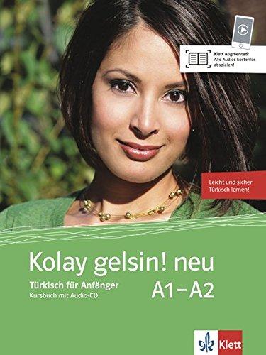 Kolay gelsin! neu A1-A2: Türkisch für Anfänger. Kursbuch mit Audio-CD
