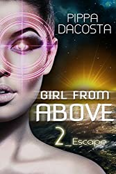 Girl From Above: Escape (The 1000 Revolution Book 2) (English Edition)