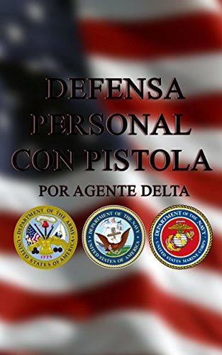Defensa Personal con Pistola por Agent Delta
