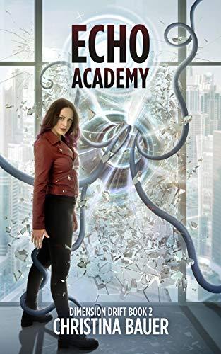 ECHO Academy (Dimension Drift Book 2) (English Edition)