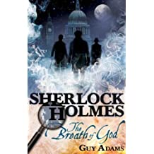 The Further Adventures of Sherlock Holmes: The Breath of God (Further Advent/Sherlock Holmes) by Guy Adams (2011-10-07)