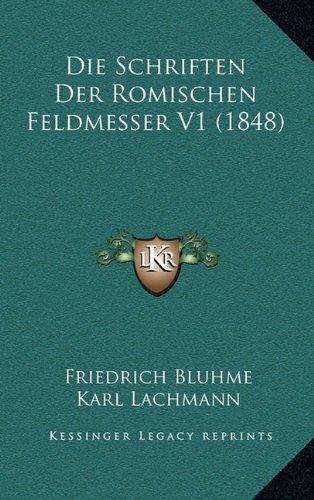 Die Schriften Der Romischen Feldmesser V1 (1848)