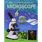 Mes premiers projets au microscope