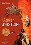 L'Atelier d'Histoire Cycle 3 - Tome 1 (2 volumes)