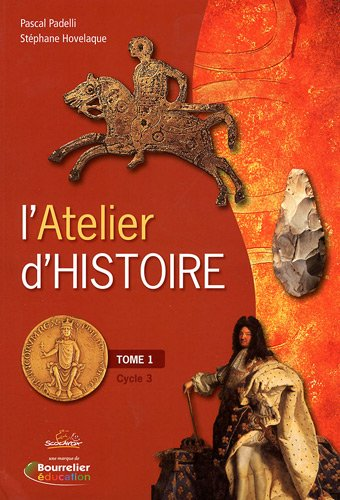L'Atelier d'Histoire Cycle 3 : Tome 1 (2 volumes)