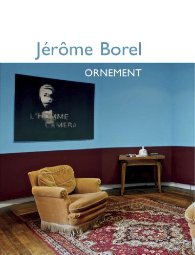 Jrme Borel, Ornement