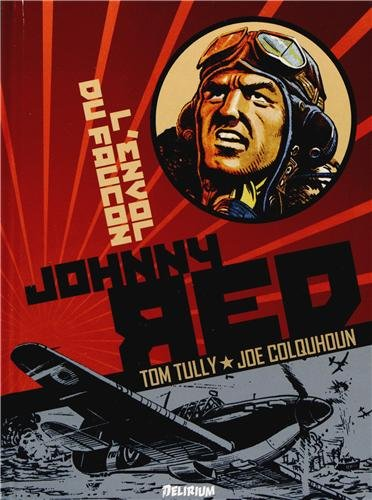 Johnny Red, Tome 1 : L'envol du faucon