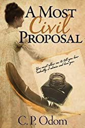 A Most Civil Proposal by C. P. Odom (2013-02-28)