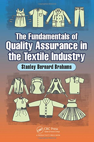 The Fundamentals of Quality Assurance in the Textile Industry por Stanley Bernard Brahams