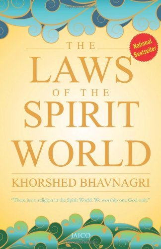 The Laws of the Spirit World by Khorshed Bhavnagri (9-Sep-09) Paperback