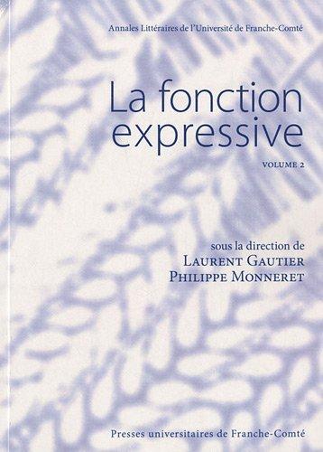 La fonction expressive : Volume 2