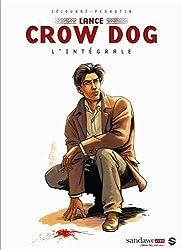 LANCE CROW DOG : INTEGRALE T01