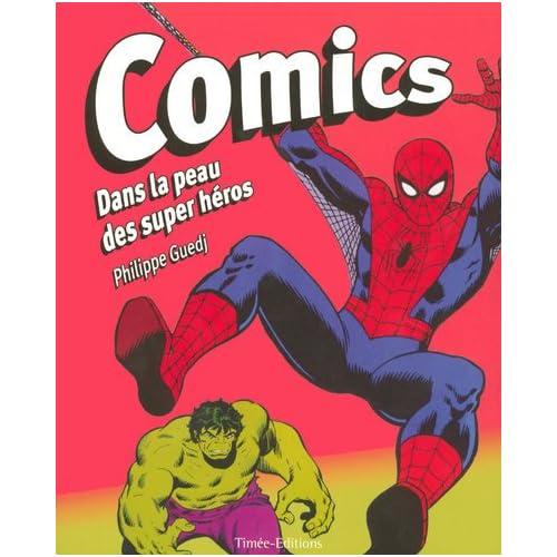 COMICS DANS LA PEAU DES SUPER HEROS
