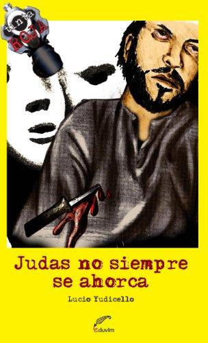 Judas no siempre se ahorca (Tinta Roja) por Lucio Yudicello
