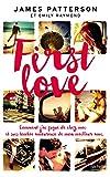 First Love: Comment je suis partie de chez moi et tombée amoureuse de mon meilleur ami