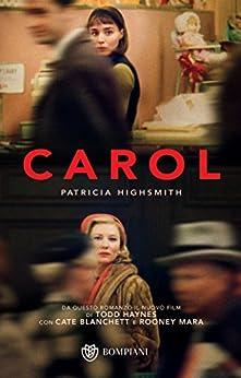 Carol (Tascabili Vol. 539) di [Highsmith, Patricia]