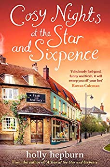 Cosy Nights at the Star and Sixpence: Part Three of Four in the new series by [Hepburn, Holly]