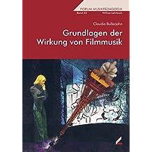 Grundlagen der Wirkung von Filmmusik (Wißner-Lehrbuch)