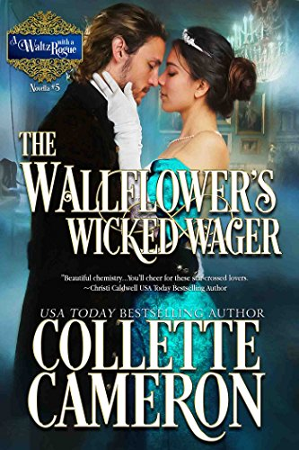 The Wallflower's Wicked Wager: A Historical Regency Romance (A Waltz