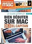 Bien d�buter sur Mac avec OS X El Cap...