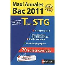 Maxi Annales Tle STG : Sujets corrigés