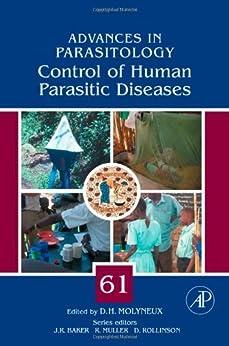 Control Of Human Parasitic Diseases (advances In Parasitology Book 61) por David Molyneux epub