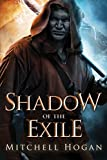 Shadow of the Exile (The Infernal Guardian Book 1) by Mitchell Hogan