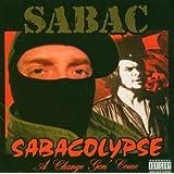 Sabacolypse: a Change Gon' Come