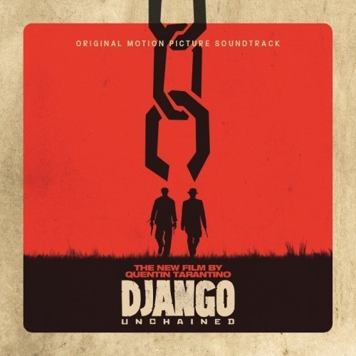 Quentin Tarantino's Django Unchained Original Motion Picture Soundtrack by Soundtrack (2013) Audio CD