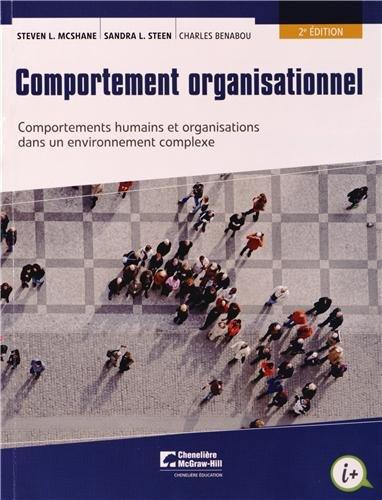Comportement organisationnel : Comportements humains et organisations dans un environnement complexe