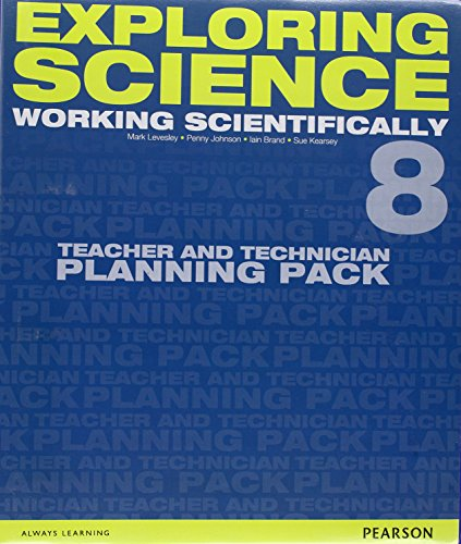 Exploring Science: Working Scientifically Teacher & Technician Planning Pack Year 8 (Exploring Science 4)