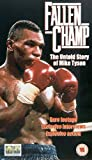 Fallen Champ: The Untold Story of Mike Tyson [VHS] [Import allemand]