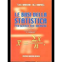 Le basi della statistica per scienze biomediche