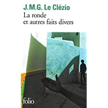 Ronde Et Autres Faits divers (Collection Folio (Gallimard)) (French Edition) by Jean-Marie Gustave Le Clezio (1990-04-11)