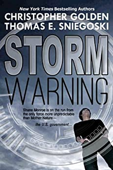 Storm Warning (A Thriller) by [Golden, Christopher, Sniegoski, Thomas E.]