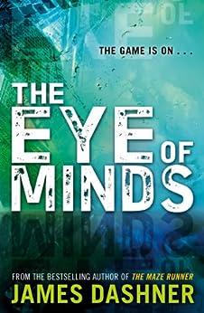 Mortality Doctrine: The Eye of Minds par [Dashner, James]