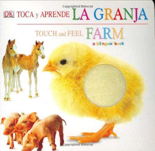 Toca y Aprende La Granja/Touch and Feel Farm (Touch & Feel) por DK Publishing