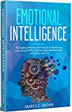 #9: Emotional Intelligence: 42 Highly Effective Techniques to Mastering your Social Skills, Improve your Relationships & Boost your EQ: (Social skills, NLP, ... Language, Anger Management, Communication)