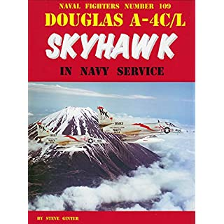 Douglas A-4C/L Skyhawk in Navy Service (Naval Fighter, Band 6)
