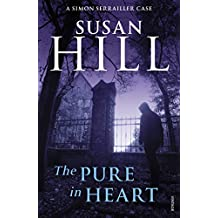 The Pure In Heart: Simon Serrailler Book 2 (Simon Serrailler series)