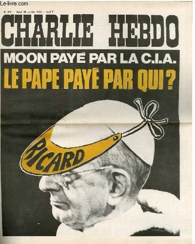 Charlie hebdo n°272 - moon paye par la cia? le pape paye par qui ?