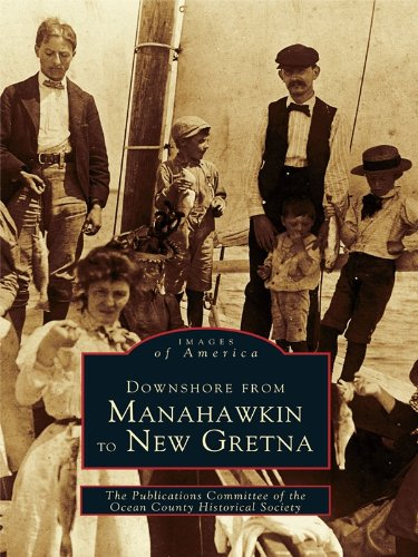 Downshore From Manahawkin to New Gretna (Images of America) (English Edition) Oyster Harbor