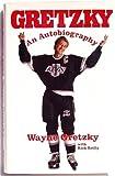 Gretzky: An Autobiography by Wayne Gretzky (1990-09-30)