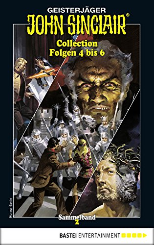 John Sinclair Collection 2 - Horror-Serie: Folgen 4 bis 6 in einem Sammelband (John Sinclair Classics Collection)