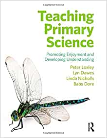 teaching primary science promoting enjoyment and developing understanding pdf