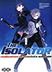 The Isolator Edition simple Tome 1