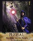 Der Hexer von Hymal, Buch I: Ein Junge aus den Bergen: Fantasy Made in Germany